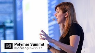What You See is What You Deserve: Simple Visual Tools For All! (Polymer Summit 2017)