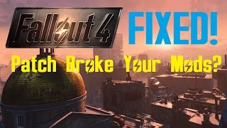FALLOUT 4 Patch Disabled My Mods FIX