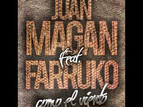 Juan Magan Ft  Farruko   Como El Viento HD Audio