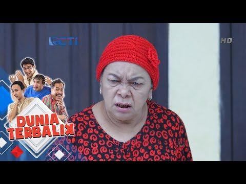 DUNIA TERBALIK - Emak Eros Mah Bikin Ribet Emak Suha Terus [21 Mei 2018]