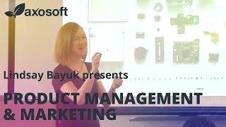 Product Management & Marketing by Lindsay Bayuk