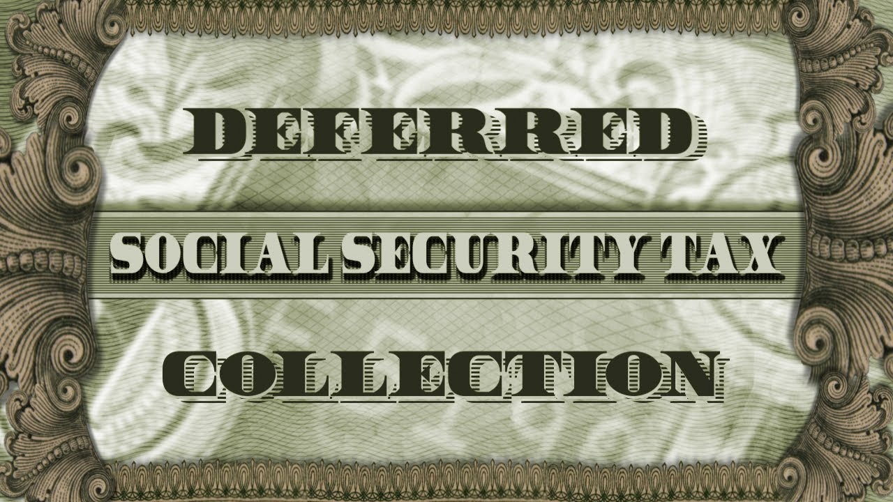 GET THE FACTS on Deferred Social Security Tax Collection in 2021