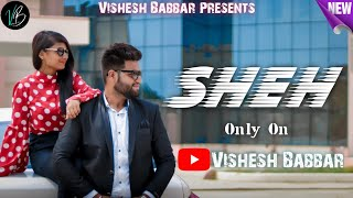 Sheh : Singga (Official Video) Ellde Fazilka | Latest Punjabi Song 2019 | New Punjabi Song 2019