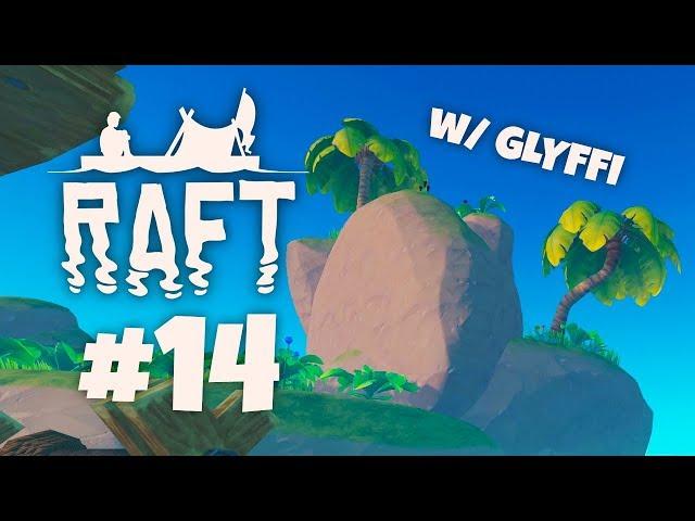 Uudelle saarelle! - Raft w/ Glyffi   Osa 14