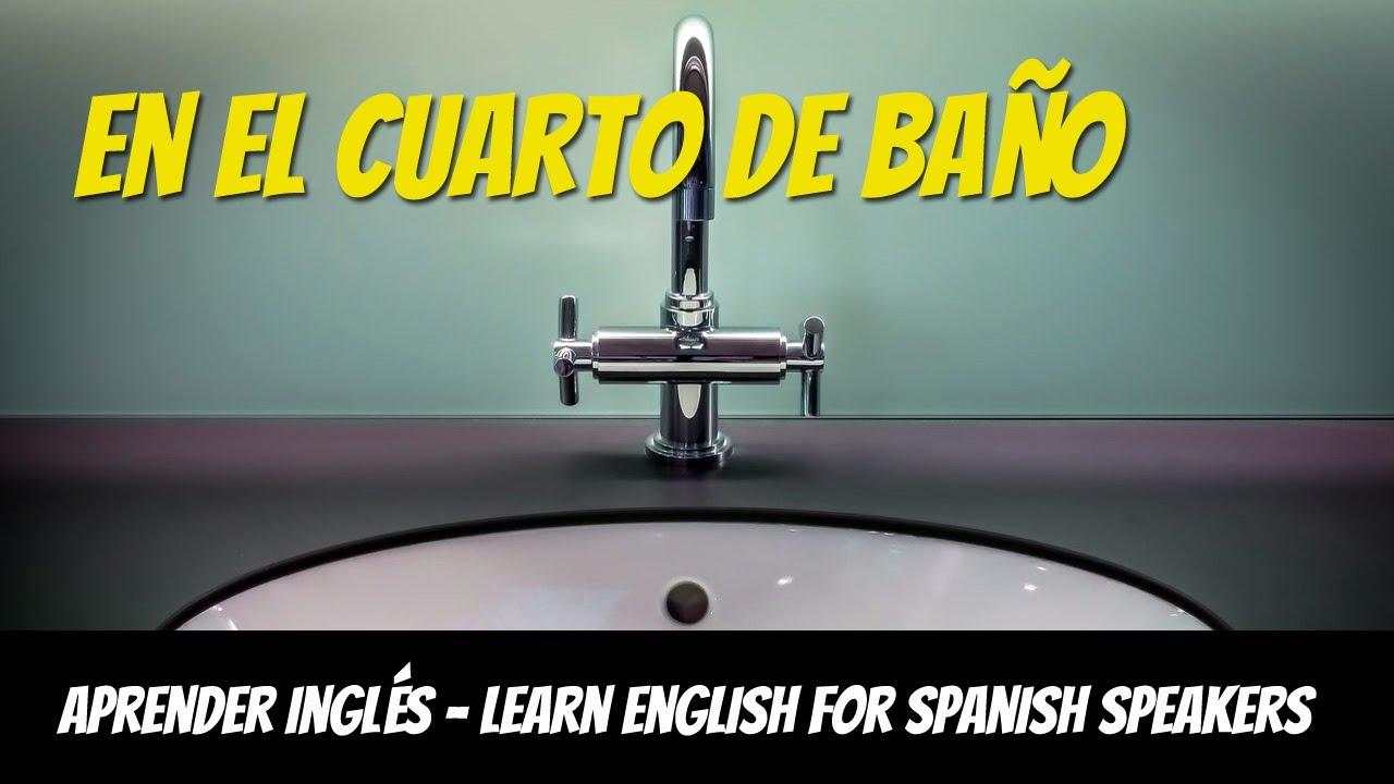 Lección de inglés, en el cuarto de baño - English Lessons ...