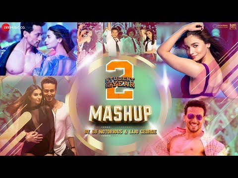 SOTY 2 Mashup By DJ Notorious & Lijo George