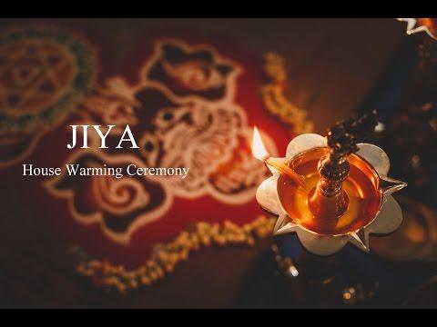 Jiya - House Warming Ceremony