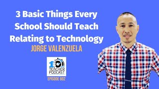 Jorge Valenzuela on the 10-Minute Teacher Show with Vicki Davis
