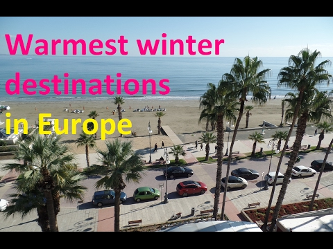 Warmest winter destinations in Europe