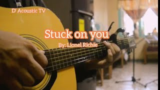 Stuck on you By LIONEL RICHIE ACOUSTIC FINGERSTYLE KARAOKE