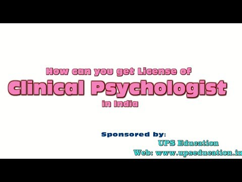 How can you get license of Clinical Psychologist in India