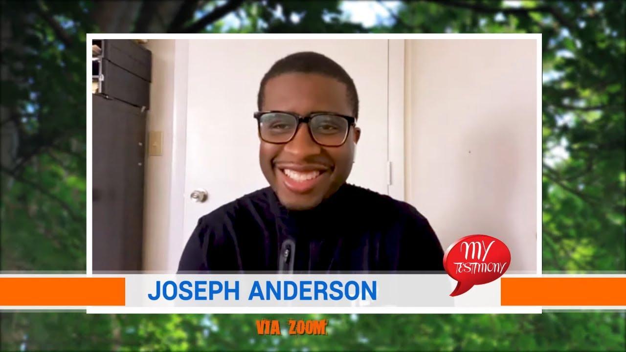 My Testimony Episode 11: Joseph Anderson