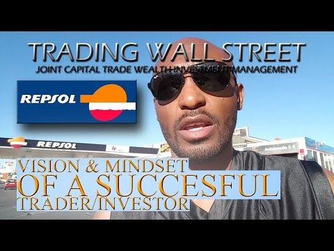 REPSOL vision and mindset of a winning Trader Investor.