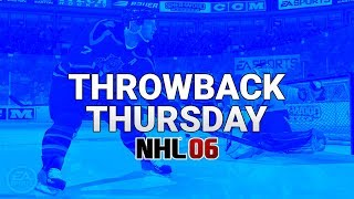 NHL 06 IS THE BEST!! (Throwback Thursday)