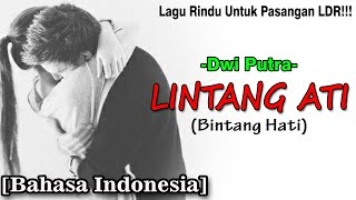 LAGU PASANGAN LDR!!! | LINTANG ATI - DWI PUTRA [Versi Bahasa Indonesia] Cover By.Soni Egi