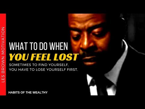 Les Brown - What To Do When You Feel Lost (Les Brown Motivat