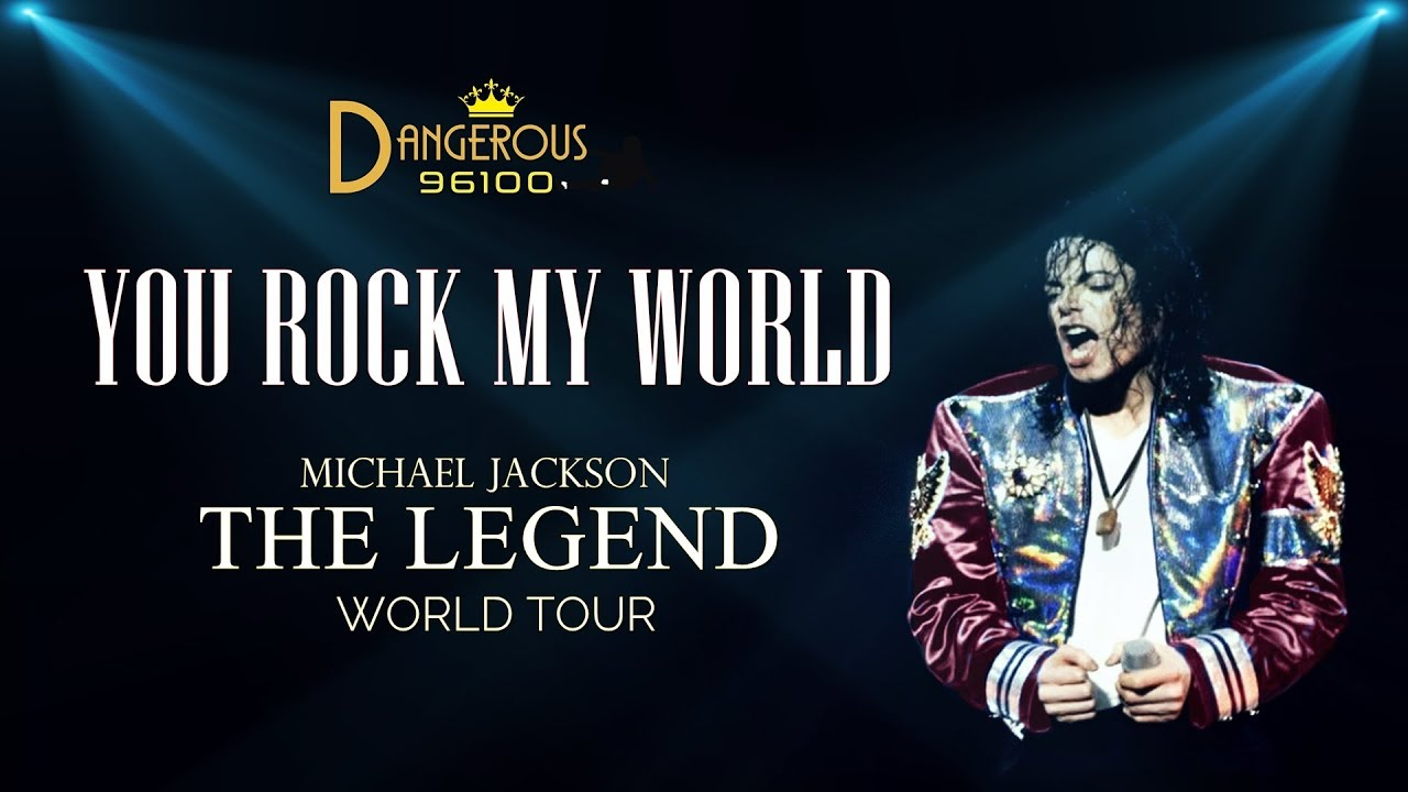 Download Michael Jackson - You Rock My World - The Legend World Tour [FANMADE]