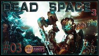 Dead Space 3 #3 Esto MEJORA!