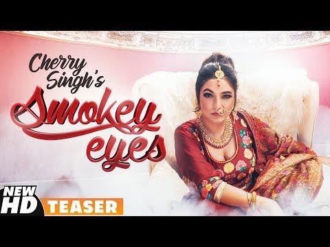 Teaser | Smokey Eyes | Cherry Singh | Full Video Releasing On 20th Nov | Speed Records