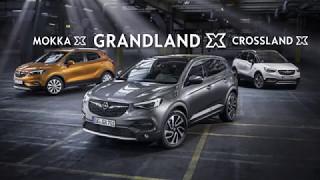 Opel X-range with certain X-tra: Crossland X, Mokka X, Grandland X