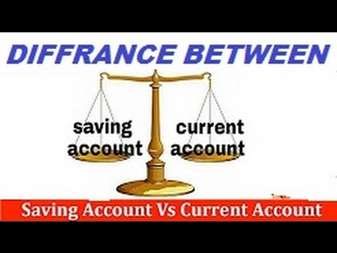 Saving Account Vs Current Account | What is difference between Saving and Current Account - Hindi - YouTube