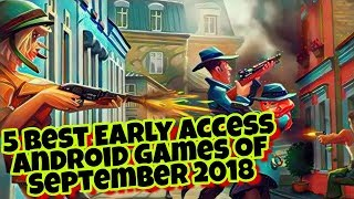 5 Best Early Access (Unreleased) Android Games of September 2018