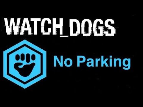 Watch Dogs Gang Hideouts - No Parking