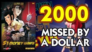 2000 - MISSED BY A DOLLAR / $1 MONEY WARS *YearOfLupin*