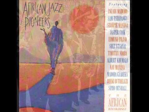 African Jazz Pioneers   Nonto Sangoma