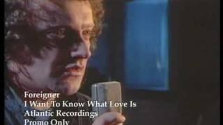 Foreigner - I Want To Know What Love Is lyrics I've gotta take a li...