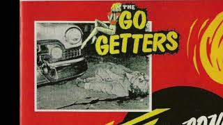 Go Getters - Got To Go