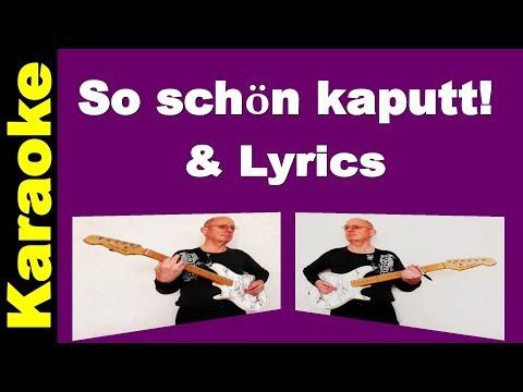 So schön kaputt - Karaoke & Lyrics - SDP cover - die bunte Seite der Macht