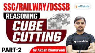 10:00 PM - SSC \u0026 Railway Exams   Reasoning by Akash Chaturvedi   Cube Cutting ( Part-1)