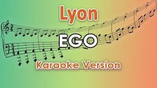 Lyon - Ego (Karaoke Lirik Tanpa Vokal) By Regis