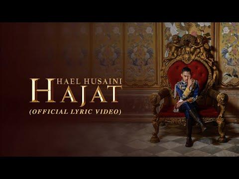 Hael Husaini - Hajat [Official Lyric Video]