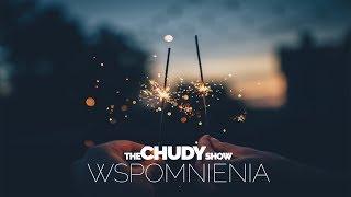 TheChudyShow - Wspomnienia #36