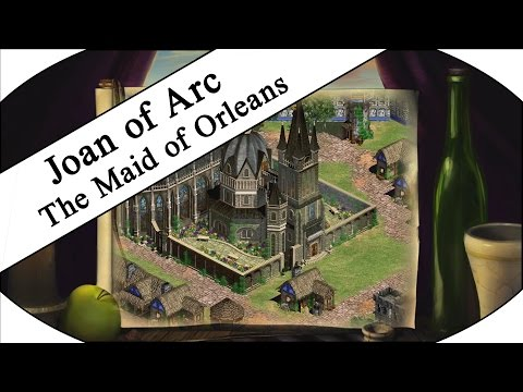 THE MAID OF ORLEANS - Let's Play Age of Empires II HD - Joan of Arc Campaign!