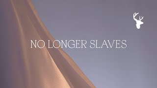 No Longer Slaves (Official Lyric Video) - Bethel Music, Jonathan & Melissa Helser | Peace