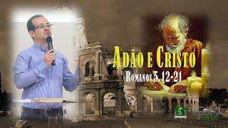 Estudo na carta de Paulo aos Romanos 5.12-21