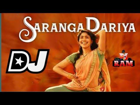 Saranga Dariya Dj Song ||Sai Pallavi||Naga Chaitanya||Love Story Movie||
