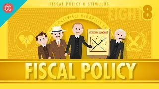 Fiscal Policy And Stimulus: Crash Course Economics #8