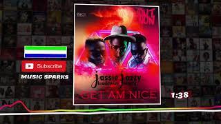 Jassie Jossie ft Kracktwist and Samza - Get Am Nice | Sierra Leone Music 2020 🇸🇱 😊 | Music Sparks
