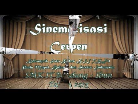 """Sinematisasi Cerpen """"Realita Kehidupan"""" – SMK IT Bandung Ibun 2015"""