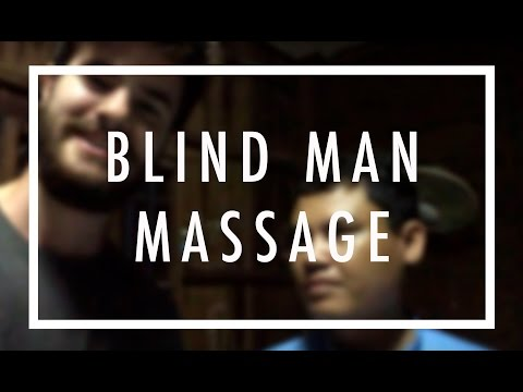 DAILY TRAVEL VLOG | BLIND MAN MASSAGE