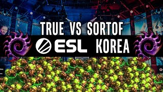 200+ Banelings | True vs Sortof [ZvZ]  ESL Pro Tournament Open Cup - Starcraft 2