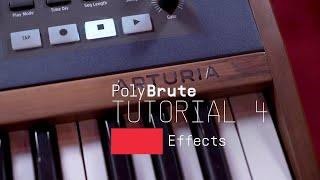 Tutorials | PolyBrute - Episode 4: Effects