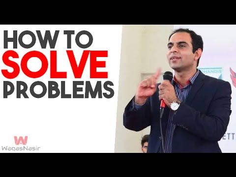 Problem Solving Techniques | How To Solve Problems- By Qasim Ali Shah (In Urdu/Hindi) 2016