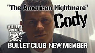 """BULLET CLUB New member is """"The American Nightmare"""" Cody!!!"""