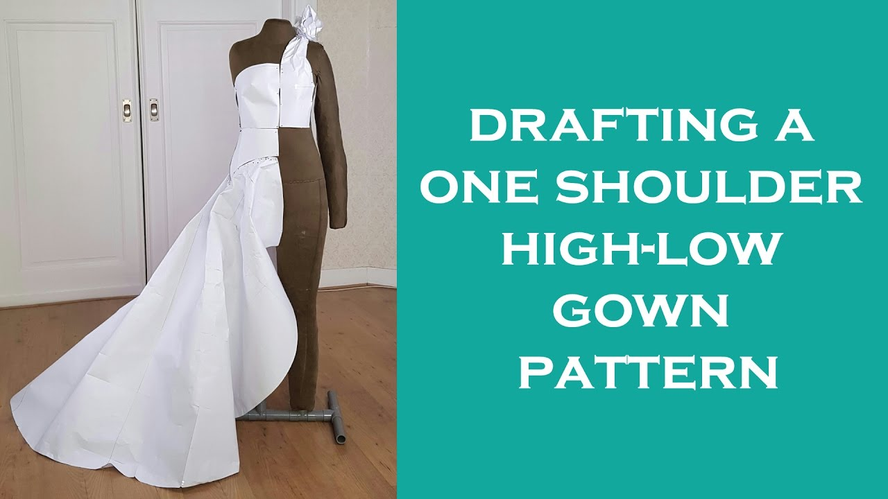 Design a One Shoulder High-Low Gown Pattern - YouTube