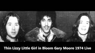 Thin Lizzy Little Girl In Bloom (Live 1974 Birmingham)